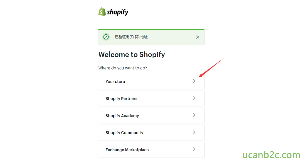 shopify Welcome to Shopify Where do you want to go? Your store Shopify Partners Shopify Academy Shopify Community Exchange Marketplace x